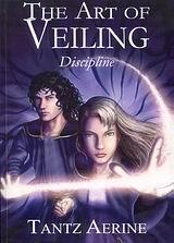 The Art of Veiling: Discipline