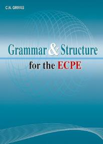 Grammar and Structure for the ECPE: Student's Book