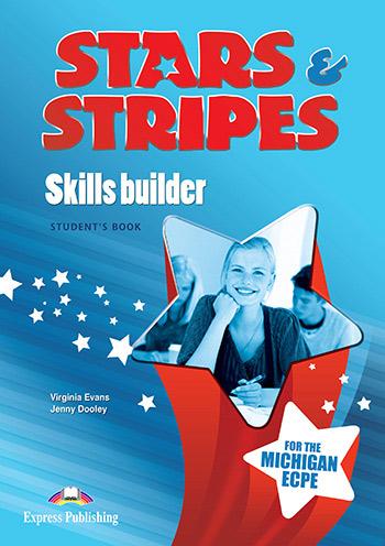 STARS & STRIPES MICHIGAN ECPE SKILLS BUILDER 2013 FORMAT