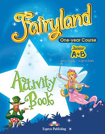 Fairyland Junior A+B: Activity Book