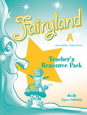 Fairyland Junior A: Teacher's Resource Pack
