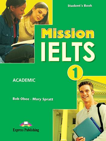 MISSION IELTS 1 ACADEMIC STUDENT'S BOOK