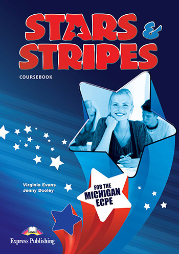 Stars and Stripes Michigan ECPE: Student΄s Book