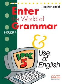 Enter the World of Grammar and Use of English