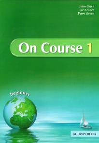 ON COURSE 1 BEGINNER STUDENT'S BOOK