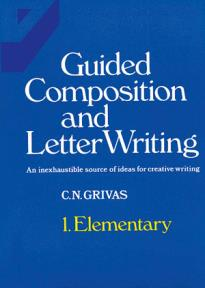 Guided Composition and Letter Writing 1