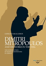 Dimitri Mitropoulos and His Works in the 1920s