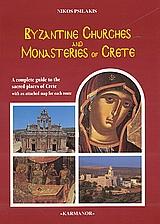 Monasteries and Byzantine Memories of Crete