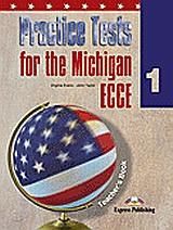 Practice Tests for the Michigan ECCE 1: Teacher΄s Book