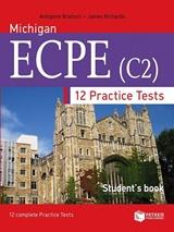 Michigan ECPE (C2). 12 Practice Tests - Student's book