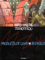 Products of love and chaos