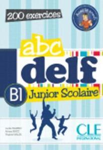 ABC DELF JUNIOR SCOLAIRE B1 (+ CD + CORRIGES + TRANSCRIPTIONS)