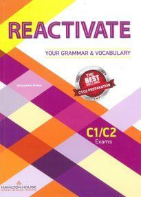 REACTIVATE YOUR GRAMMAR & VOCABULARY C1 + C2 STUDENT'S BOOK