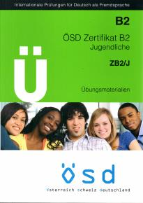 OSD ZERTIFIKAT B2 JUGENDLICHE (+ CD) ÜBUNGSMATERIALIEN