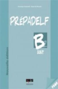 PREPADELF B2 ECRIT PROFESSEUR NOUNELLE EDITION 2011