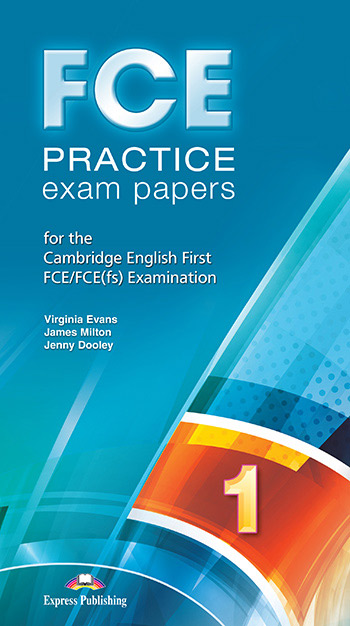 FCE PRACTICE EXAM PAPERS 1 CD CLASS 2015 REVISED