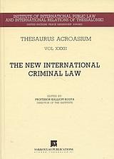 The New International Criminal Law