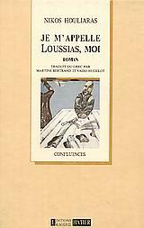 Je m΄ appelle Loussias, moi
