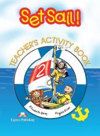 SET SAIL! 2 Teacher 's book workbook