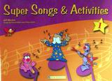 Super Songs and Activities 1