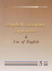English Grammar in Practice and Use of English 5