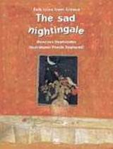 The Sad Nightingale
