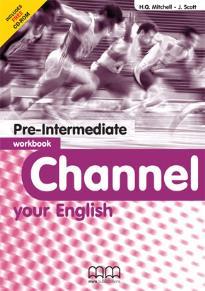 Channel your English: Pre-Intermediate: Workbook