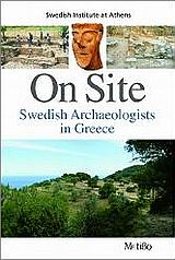 On Site: Swedish Archaeologists in Greece