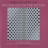 Metamorphosis. British Art of the Sixties