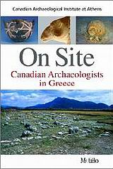 On Site: Canadian Archaeologists in Greece