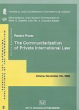 The Communitarization of Private International Law