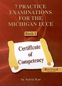 7 Practice Examinations for the Michigan ECCE