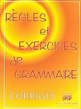 Regles et exercices de grammaire
