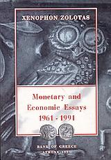 Monetary and Economic Essays 1961-1991