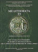 The Numismatic Iconography of the Roman Colonies in Greece