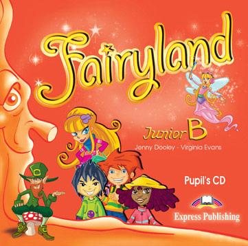 Fairyland Junior B: Pupil's Audio CD