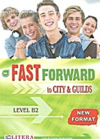 FAST FORWARD TO CITY & GUILDS B2 COMMUNICATOR NEW FORMAT