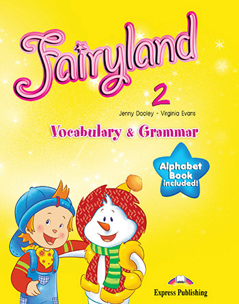 Fairyland 2: Vocabulary and Grammar