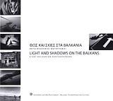 Φως και σκιές στα Βαλκάνια