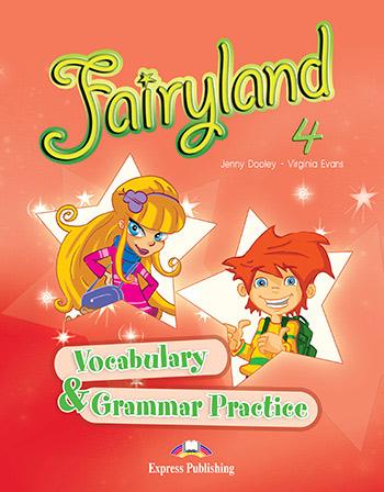 Fairyland 4: Vocabulary and Grammar Practice