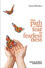 The Path from Fear to Fearlessness