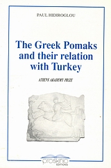 The Greek Pomaks and their Relation with Turkey