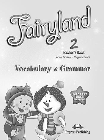 Fairyland 2: Vocabulary & Grammar
