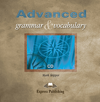 Advanced Grammar and Vocabulary: Class Audio CD