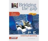 BRIDGING THE GAP 1ST YEAR PROFICIENCY LISTENING & SPEAKING STUDENT'S BOOK N/E