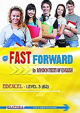 Fast Forward to London Tests of English: Edexcel Level 3 (B2)
