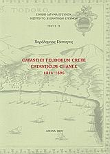 Catastici Feudorum Crete: Catasticum Channe 1314 - 1396