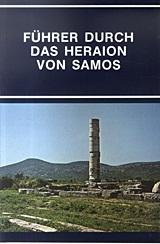 Fuhrer durch das Hearaion von Samos