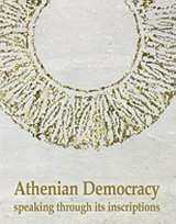 Athenian Democracy Speaking through its Inscriptions