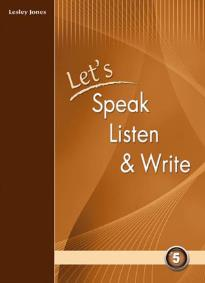 Let's Speak, Listen and Write 5: Student's Book